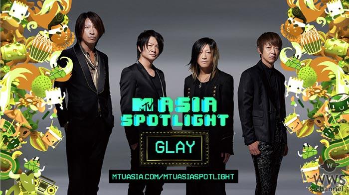 GLAYがMTV 『ASIA SPOTLIGHT』に選出!スペシャルコンテンツをアジア13の国と地域で広く展開!