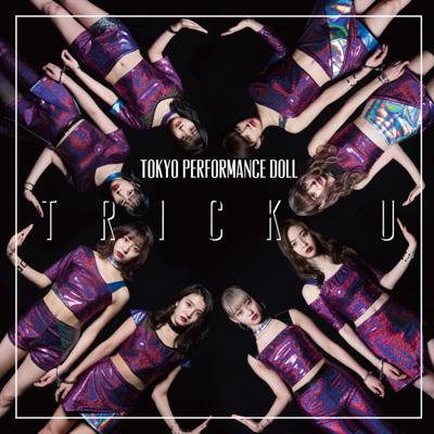 東京パフォーマンスドールがセクシーな新衣装でニューシングル「TRICK U」を含む新曲3曲を初披露!高嶋菜七「やっぱりワンマンライブは楽しいー!!」」