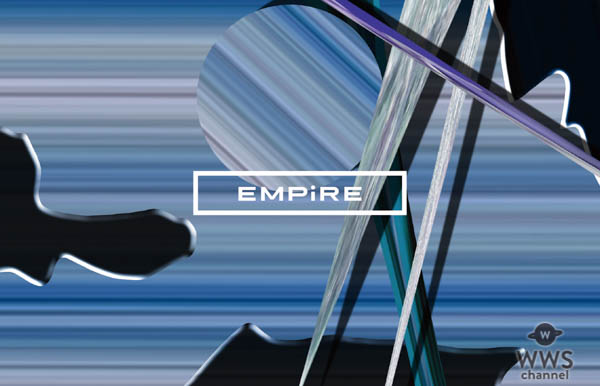 EMPiRE、新体制初リリースとなるミニアルバムよりタイトルトラック「EMPiRE originals」の荘厳なMVを公開!!