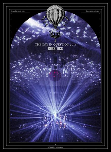 BUCK-TICK、30周年Year日本武道館公演を完全収録したBlu-ray&DVD『THE DAY IN QUESTION 2017』 のジャケット写真と特典画像を公開!