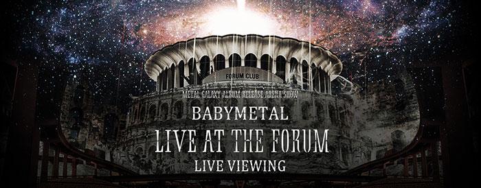 BABYMETAL、「LIVE AT THE FORUM」の ライブ・ビューイング実施が決定!