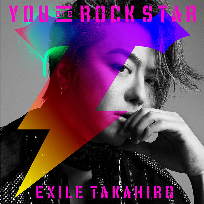 EXILE TAKAHIRO、新曲「YOU are ROCK STAR」配信スタート!全編モノクロのエッジの効いたMVも同時解禁!