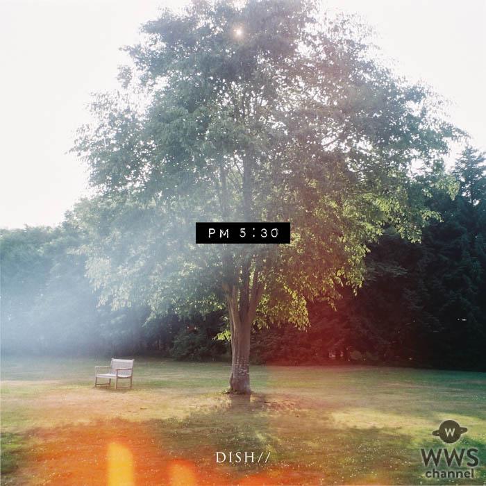 DISH//・北村匠海が作詞の「PM 5:30」MVが公開!若手注目の松本妃代が出演