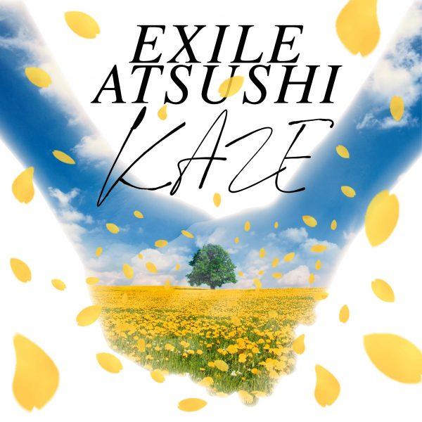 EXILE ATSUSHのソロ楽曲『KAZE』が配信スタート