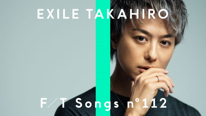 EXILE TAKAHIRO、「THE FIRST TAKE」で名曲『Lovers Again』を一発撮り