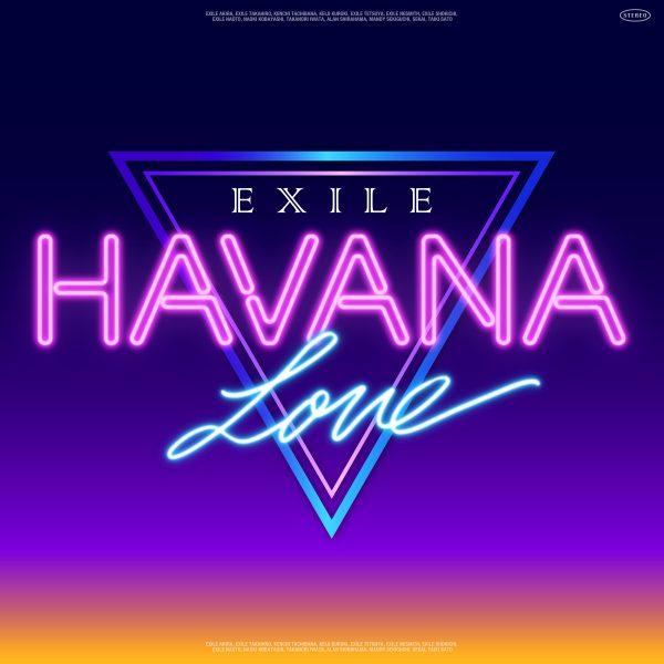 EXILEの新曲『HAVANA LOVE』が配信スタート