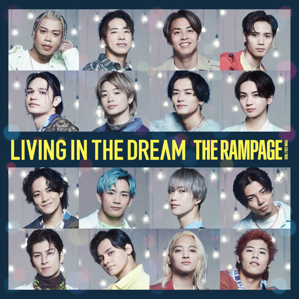 THE RAMPAGEが最新ビジュアル&『LIVING IN THE DREAM』全収録内容を解禁
