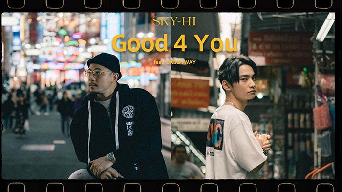 SKY-HI、ニューアルバムよりタイを代表するラッパーDABOYWAYとのコラボレーション楽曲『Good 4 You』の先行配信決定
